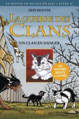 """Afficher """"La Guerre des Clans n° 2 Un clan en danger"""""""