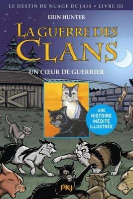 """Afficher """"La Guerre des Clans n° 3 Un coeur de guerrier"""""""