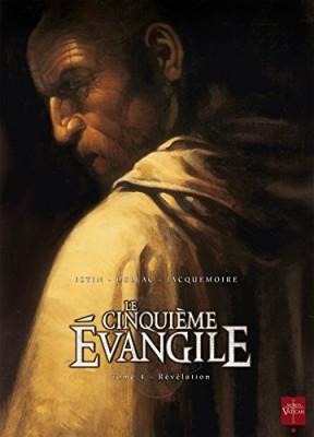 vignette de 'Le cinquième Évangile n° 4<br />Révélation (Jean-Luc Istin)'