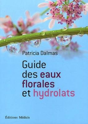 """Afficher """"Guide des eaux florales et hydrolats"""""""