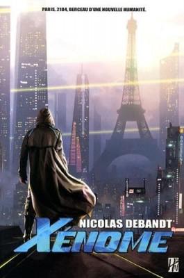 vignette de 'Xénome (Nicolas Debandt)'