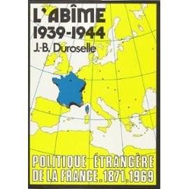 """Afficher """"Abîme(l') 1939-1944"""""""