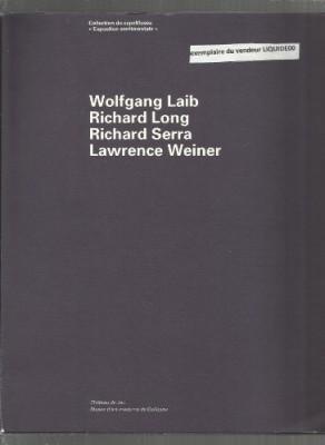 "Afficher ""Wolfgang Laib, Richard Long, Richard Serra, Lawrence Weiner"""