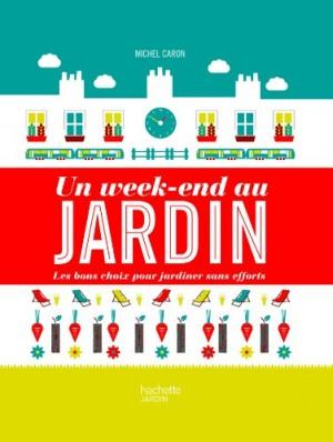"""Afficher """"Un week-end au jardin"""""""