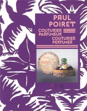 """Afficher """"Paul Poiret, couturier parfumeur"""""""