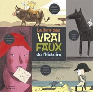 """Afficher """"Le livre des vrai-faux de l'histoire"""""""