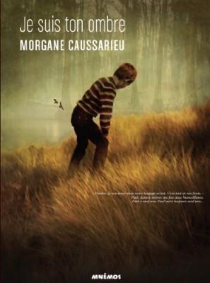 vignette de 'Je suis ton ombre (Morgane Caussarieu)'