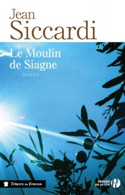"""Afficher """"Le Moulin de Siagne"""""""
