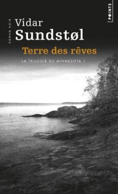 """Afficher """"La trilogie du Minnesota n° 1 Terre des rêves"""""""