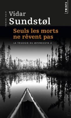"""Afficher """"La trilogie du Minnesota n° 2 Seuls les morts ne rêvent pas"""""""