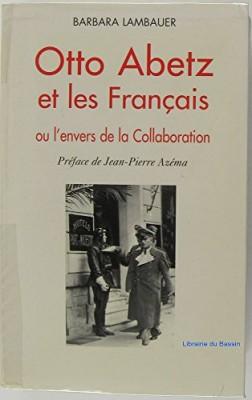 """Afficher """"Otto Abetz et les français"""""""