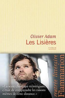vignette de 'Les lisières (Olivier Adam)'