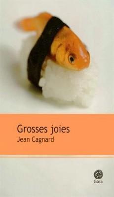 "Afficher ""Grosses joies"""