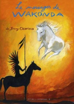 """Afficher """"Dreamseeker n° 1 Messager de Wakonda (Le)"""""""