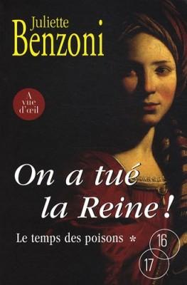 """Afficher """"Le Temps des poisons n° 1 On a tué la reine !"""""""