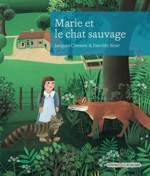 """Afficher """"Marie et le chat sauvage"""""""