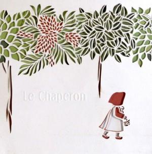 """Afficher """"Le Chaperon"""""""