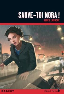 "Afficher ""Sauve-toi Nora !"""