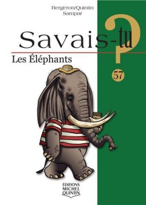 """Afficher """"Eléphants (Les)"""""""