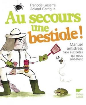"""Afficher """"Au secours une bestiole !"""""""