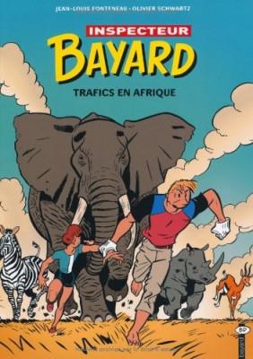 """Afficher """"Enquêtes de l'inspecteur Bayard (Les) n° 18 Trafics en Afrique"""""""