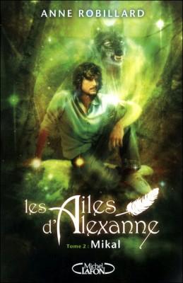 """Afficher """"Les ailes d'Alexanne n° 2 Mikal"""""""