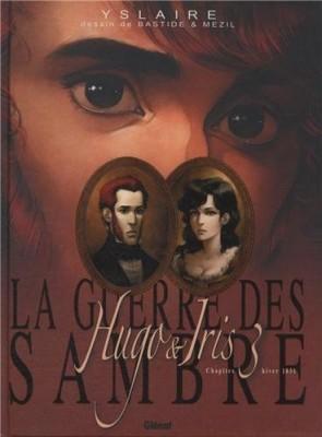 """Afficher """"La guerre des Sambre n° 3 Hugo & Iris"""""""