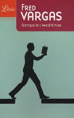 """Afficher """"Critique de l'anxiété pure"""""""