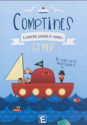 "Afficher ""Comptines à chanter, danser et miner ! : La mer"""