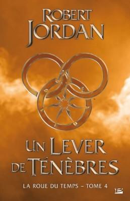 """Afficher """"La roue du temps n° 4Un lever de ténèbres"""""""