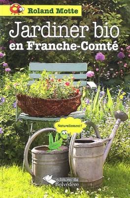 """Afficher """"Jardiner bio en Franche-Comté"""""""