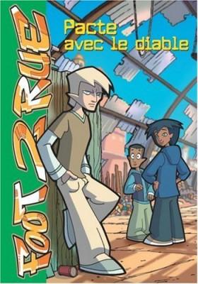 """Afficher """"Foot 2 Rue (roman) n° 14 Pacte avec le diable"""""""