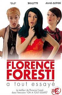 """Afficher """"Florence Foresti a tout essayé"""""""