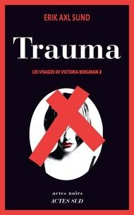 """Afficher """"Les visages de Victoria Bergman n° 2 Trauma"""""""