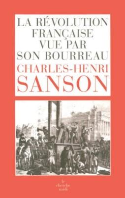 """Afficher """"La Révolution française vue par son bourreau"""""""