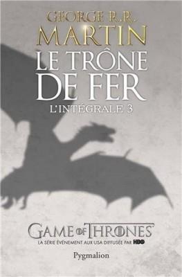 """Afficher """"Le trône de fer n° 6-9 Le trône de fer, l'intégrale III"""""""