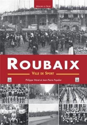 vignette de 'Roubaix, ville de sport (Philippe Waret)'
