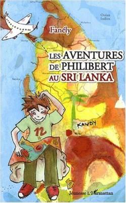 """Afficher """"Les aventures de Philibert au Sri Lanka"""""""