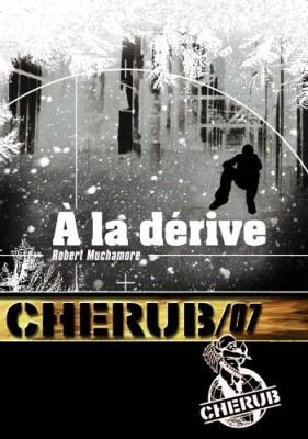 vignette de 'Cherub n° 7<br />À la dérive (Robert Muchamore)'