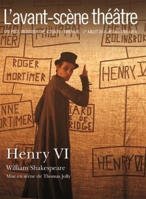 """Afficher """"L'Avant-scène théâtre n° 1365-1366 Henry VI"""""""