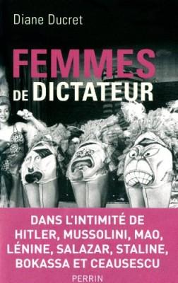 vignette de 'Femmes de dictateur (Diane Ducret)'