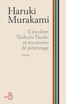 vignette de 'L'incolore Tsukuru Tazaki et ses années de pèlerinage (Haruki Murakami)'