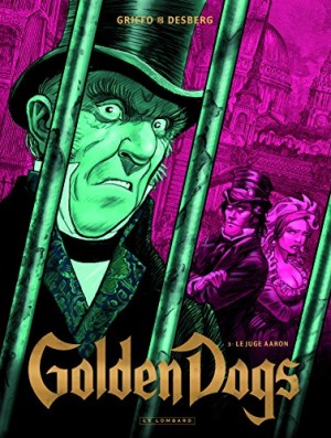 "Afficher ""Golden dogs n° 3 Le juge Aaron"""