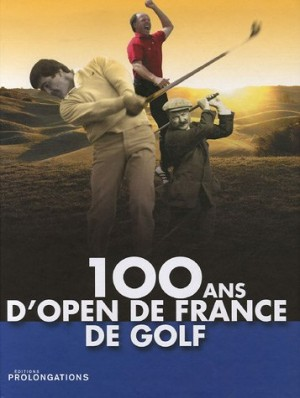 "Afficher ""100 ans d'Open de France de golf"""