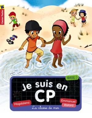 """Afficher """"Je suis en CP n° 9 La classe de mer"""""""
