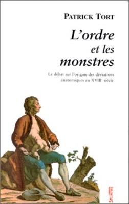 vignette de 'L'ordre et les monstres (Patrick Tort)'