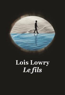 vignette de 'passeur (Le) n° 4<br /> fils (Le) (Lois Lowry)'
