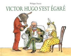 """Afficher """"Victor Hugo s'est égaré"""""""