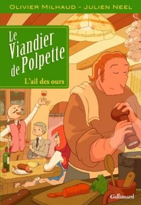 """Afficher """"Le viandier de Polpette n° 1L'ail des ours"""""""