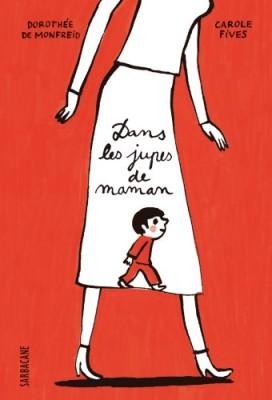"""Afficher """"Dans les jupes de maman"""""""